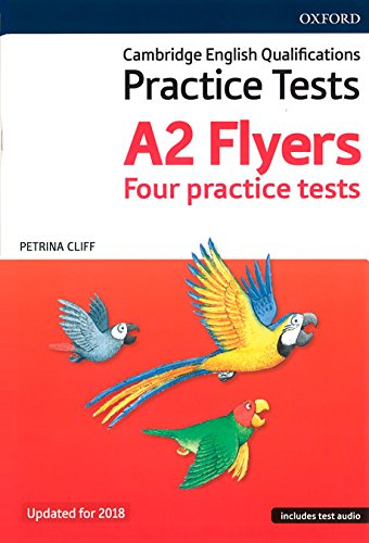Cambridge English Qualifications Young Learners Practice Tests: A2: Flyers Pack: Practice for Cambridge English Qualifications A2 Flyers level por Petrina Cliff