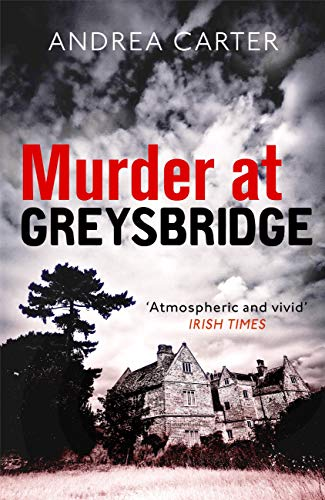 Murder at Greysbridge (Inishowen Mysteries Book 4) by [Carter, Andrea]