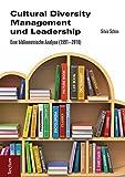 Cultural Diversity Management und Leadership: Eine bibliometrische Analyse (1991–2010)