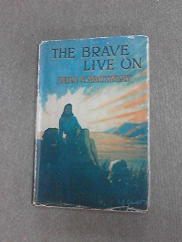 THE BRAVE LIVE ON