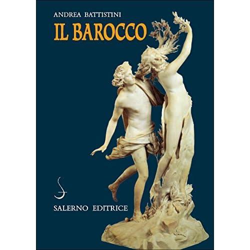 Il Barocco: Cultura, Miti, Immagini