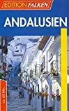 Andalusien (Edition Falken) -