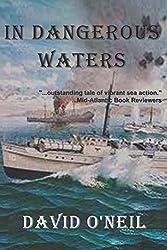In Dangerous Waters by David O'Neil (2015-01-08)