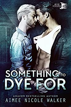 Something to Dye For (Curl Up and Dye Mysteries, #2) (English Edition)