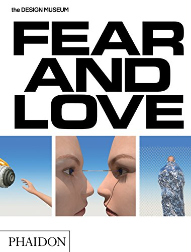 Fear & Love: Reactions to a Complex World por Justin McGuirk