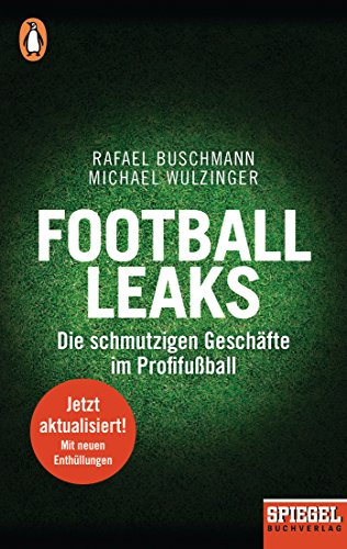 Football Leaks - Die schmutzigen Geschäfte im Profifußball