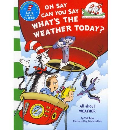 (Oh Say Can You Say What's The Weather Today) By Dr. Seuss (Author) Paperback on (Jun , 2011)