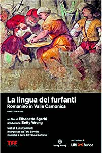 La Lingua Dei Furfanti - Romanino In Valle Camonica (Dvd+Libro)