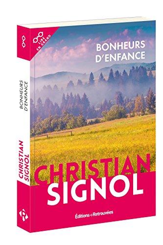 Bonheurs d'enfance par Christian Signol