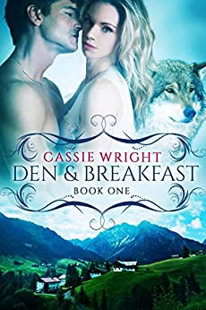 Den and Breakfast: BBW Paranormal Shape Shifter Romance (Honeycomb Falls Book 1) by [Wright, Cassie]
