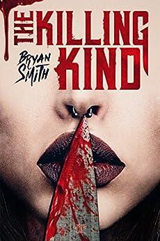 The Killing Kind (edizione italiana) di [Bryan Smith]