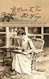 Once I Too Had Wings: The Journals of Emma Bell Miles, 1908-1918