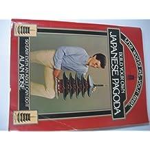 Build Your Own Japanese (Paper Model) Pagoda (at Kofuku - ji) by Alan Rose (1982-10-01)