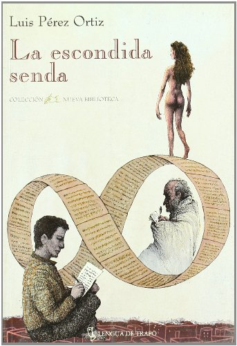 la-escondida-senda-nueva-biblioteca-spanish-edition-by-luis-perez-ortiz