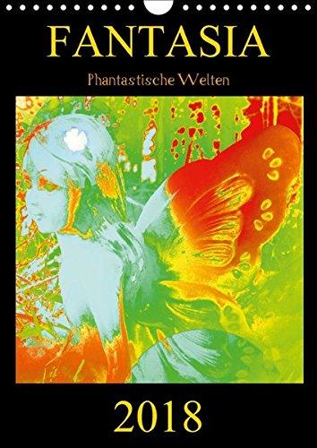 FANTASIA - Phantastische Welten (Wandkalender 2018 DIN A4 hoch): Zauberhafte Naturwesen und geheimnisvolle Lichtgestalten aus dem Reich der Devas, ... ... [Kalender] [Apr 01, 2017] Labusch, Ramon