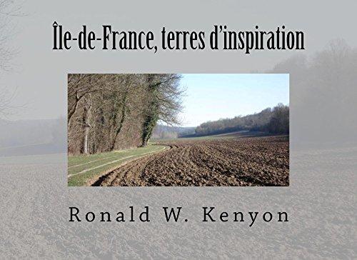 Île-de-France, terres d'inspiration par Ronald Kenyon