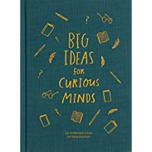 Big Ideas for Curious Minds: An Introduction to Philosophy