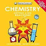 Basher Science: Chemistry: UK Edition