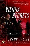 Vienna Secrets: A Max Liebermann Mystery by Frank Tallis (2010-02-23)