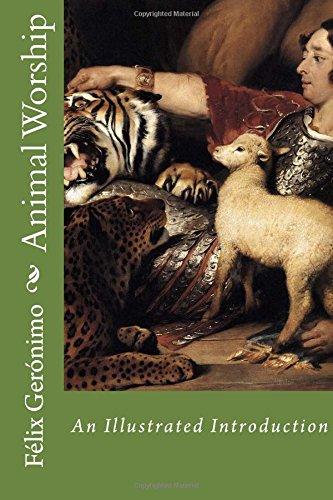 Animal Worship: An Illustrated Introduction: Volume 2