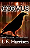 Corvus: The Children Of Corvus Book Three