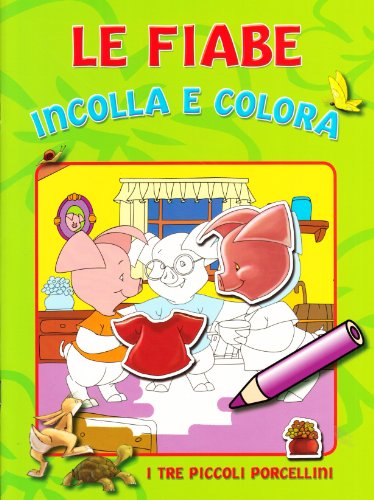 le-fiabe-incolla-e-colora-6x4-fiabe-diverse-3-porcellini-pinocchio-biancaneve-cappuccetto-rosso