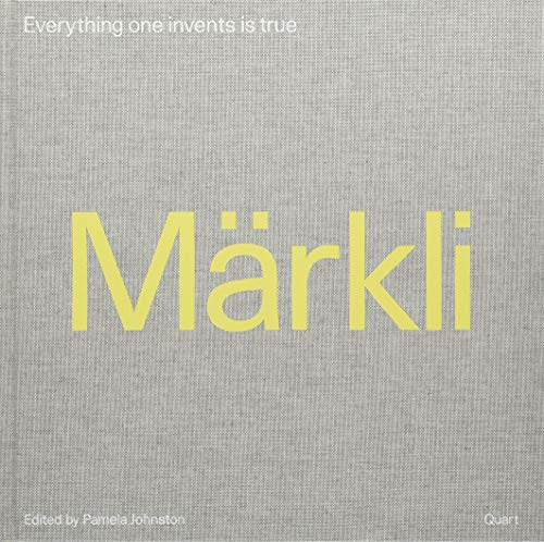 Peter Märkli - Everything one invents is true