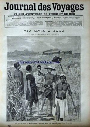 JOURNAL DES VOYAGES [No 734] du 02/08/1891 - A. BROWN - LA GUERRE A MORT - L. BOUSSENARD - LE DEFILE D'ENFER - L.X. DE RICARD - 10 MOIS A JAVA - A. PICHOT - LES INFINIMENTS PETITS - MISSION VOITURET - PAPILLON ET PALAZOT - J. KERVADEC - LE VOEU SACRILEGE - LES PIONNIERS DU SAHARA - R. GULIET - LES BASALTES - G. DEPPING.