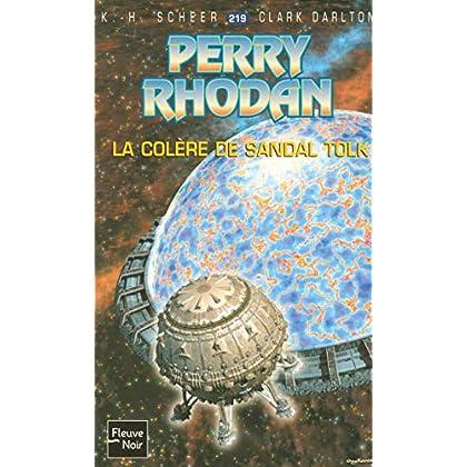 Perry Rhodan, numéro 219 : La colère de Sandal Tolk