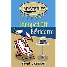 Bumped off in Benidorm (Midthorpe Mysteries Book 2)