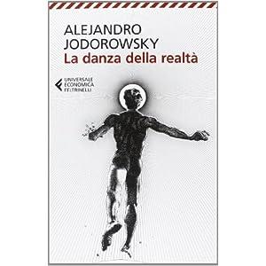 La danza della realt?? by Alejandro Jodorowsky (2013-01-01)
