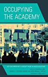 : Occupying the Academy: Just How Important Is Diversity Work in Higher Education?