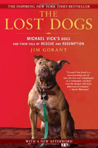 the-lost-dogs-michael-vicks-dogs-and-their-tale-of-rescue-and-redemption