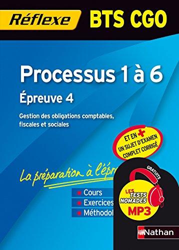 Processus 1 à 6 BTS CGO : Epreuve 4