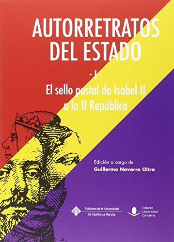 AUTORRETRATOS del Estado (I), el sello postal de Isabel II a la República (COEDICIONES)