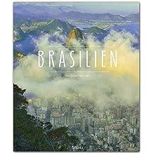 BRASILIEN - Ein Premium***-Bildband in stabilem Schmuckschuber mit 224 Seiten und über 280 Abbildungen - STÜRTZ Verlag