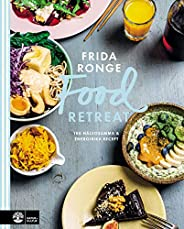 Food retreat : 100 hälsosamma & energirika re