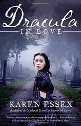 Dracula in Love by Karen Essex (2011-07-05)