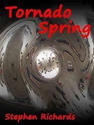 Tornado Spring (illustrated) (Free Spirit Adventures - RV)