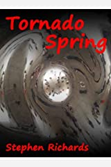 Tornado Spring (illustrated) (Free Spirit Adventures - RV) Kindle Edition