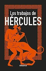 Los trabajos de HÉRCULES par Bernardo Souvirón