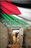 Hamas and Civil Society in Gaza: Engaging the Islamist Social Sector (Princeton Studi...