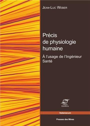 Bases de physiologie humaine: À l'usage de l'ingénieur santé. par Jean-Luc Weber