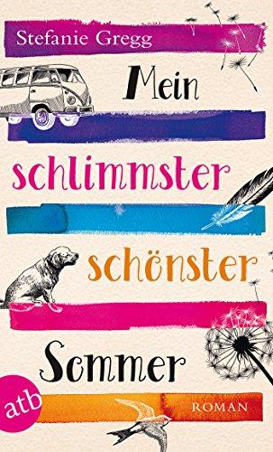 mein-schlimmster-schonster-sommer-roman