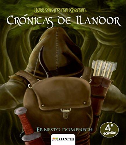 Crónicas de Ilandor por Ernesto Domenech Valero