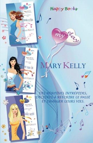 My Day: Harmonie en bleu - Note sans fin - Mélodie sucrée: Volume 1