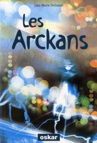 Les Arckans : le réveil des sombres