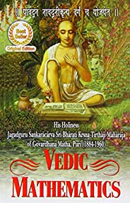 Vedic Mathematics: Sixteen Simple Mathematical Formulae from the Vedas