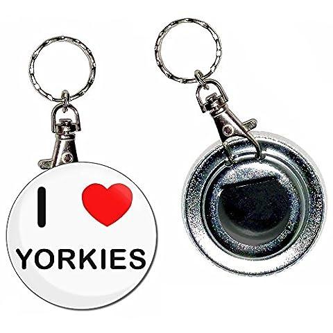 I Love Heart Yorkies - Bouton de 55mm Badge ouvre-bouteille Porte-clés