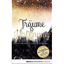 """Träume & Hoffnung: Ein Prequel zu """"Gold & Schatten"""